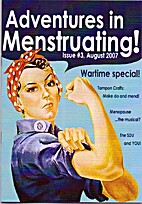 Adventures in Menstruating! Issue #3 by…