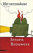 Het verzonkene by Jeroen Brouwers