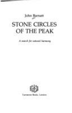 Stone Circles of the Peak: A Search for…
