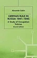 German Rule in Russia, 1941-1945 by…