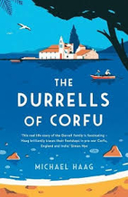 The Durrels of Corfu by Michael Haag