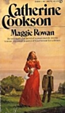 Maggie Rowan by Catherine Cookson