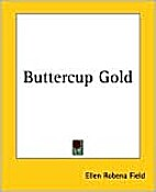 Buttercup gold, and other stories/Baby…