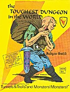 Toughest Dungeon in the World (Tunnels and…