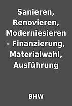 Sanieren, Renovieren, Moderniesieren -…