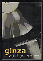 Ginza – 40 Golden Years 1968-2008