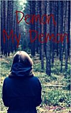 Demon, My Demon by Elizabeth Densa