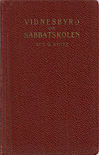 Vidnesbyrd om sabbatsskolen, dens gjerning…