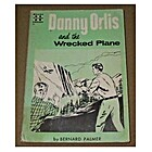 Danny Orlis and the Wrecked Plane by Bernard…
