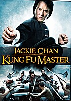 JACKIE CHAN: KUNG FU MASTER by Jackie Chan:…