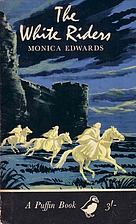 The White Riders by Monica Edwards