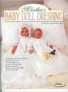 Martha's Baby Doll Dressing by Martha…