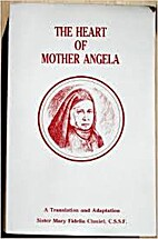 The Heart of Mother Angela by Sister Fidelia…