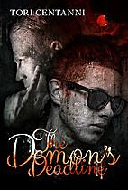 The Demon's Deadline by Tori Centanni