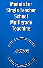Module For Single Teacher School Multigrade…