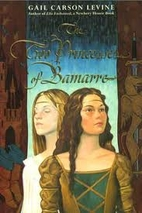 The Two Princesses of Bamarre by Gail Carson…