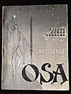 Habitante de la Osa by Eliseo Pérez Cadalso