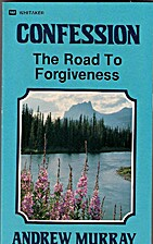 Confession: The Road to Forgiveness by…