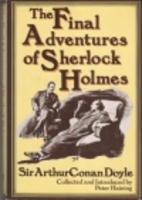 The Final Adventures of Sherlock Holmes:…