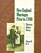 New England Marriages Prior to 1700, Volume…