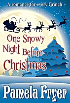 One Snowy Night Before Christmas by Pamela…