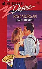 Baby Aboard by Raye Morgan