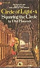 Squaring the Circle (Circle of Light, Book…