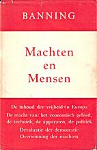 Machten en mensen by Willem Banning