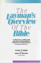The Layman's Overview of the Bible by…