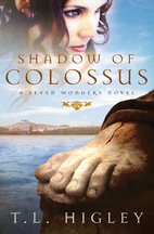 Shadow of Colossus by T. L. Higley