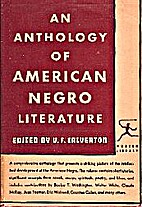Anthology of American Negro Literature by V.…