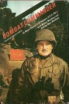 Combat Commander: Autobiography of a Soldier…