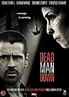 Dead Man Down by Niels Arden Oplev