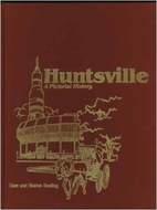 Huntsville : a pictorial history by David…