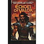 Echoes of Valor III by Karl Edward Wagner