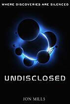 Undisclosed by Jon Mills