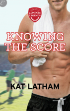 Knowing the Score by Kat Latham