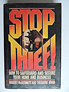 Stop, thief! : How to safeguard & secure…