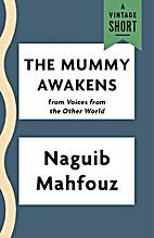 The Mummy Awakens (Kindle Single) (A Vintage…