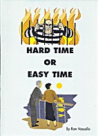 Hard time or easy time by Ray Vassallo