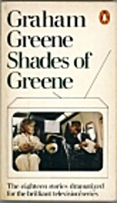 Shades of Greene : the televised stories of…