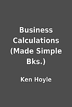 Business Calculations (Made Simple Bks.) by…