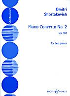 Piano Concerto No. 2 Op. 102 [piano score]…