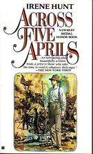 Across Five April's by Irene Hunt