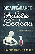 The Disappearance of Adele Bedeau by Graeme…