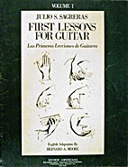 First Lessons for Guitar, Volume 1 by Julio…