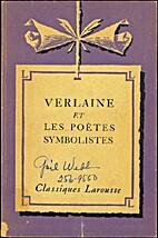 Verlaine et les Poètes Symbolistes by…