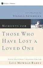 Those Who Lost a Loved One by Lois Mowday…
