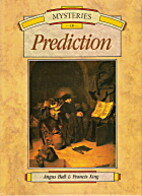 Mysteries of Prediction by Angus Hall