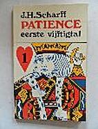 Patience eerste vijftigtal by J. H. Scharff